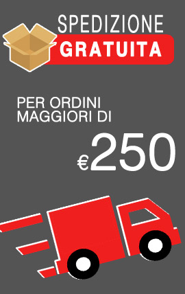 Spedizione Gratis 250 Euro